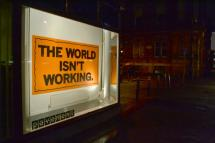 Mark Titchner, THE WORLD ISN'T WORKING, 2013 (2)